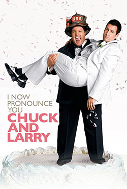 I Now Pronounce You Chuck and Larry - Dennis Dugan