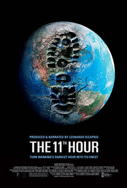 The 11th Hour - Leila Conners Petersen;Nadia Conners