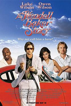 The Wendell Baker Story - Andrew Wilson;Luke Wilson
