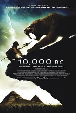 10,000 B.C. - Roland Emmerich