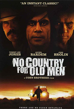 No Country For Old Men - Joel Coen;Ethan Coen