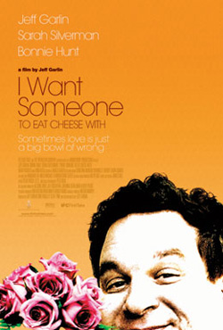 I Want Someone To Eat Cheese With - Jeff Garlin
