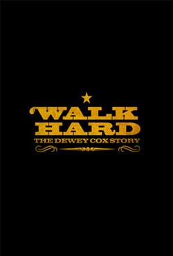 Walk Hard - Jake Kasdan