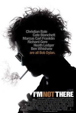 I'm Not There - Todd Haynes