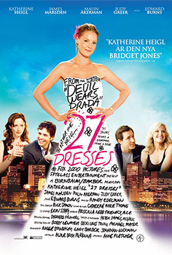 27 Dresses - Anne Fletcher