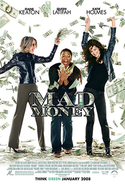 Mad Money - Callie Khouri