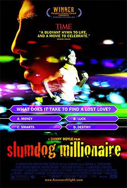 Slumdog Millionaire - Danny Boyle;Loveleen Tandan