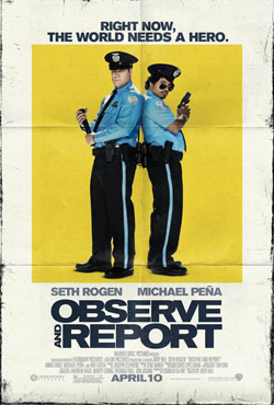 Observe and Report - Jody Hill