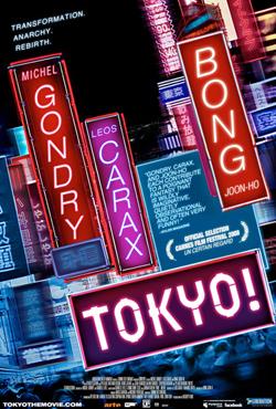Tokyo! - Joon-ho Bong;Leos Carax;Michel Gondry