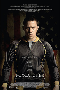 Foxcatcher - Bennett Miller
