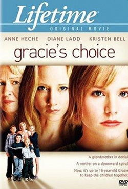 Gracie's Choice: a Story of Love - Peter Werner
