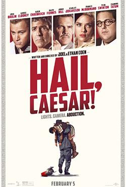 Hail, Caesar! - Ethan Coen;Joel Coen