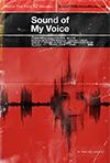 Mana balss skaņa, Zal Batmanglij