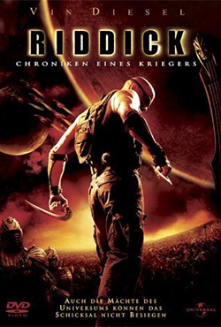 The Chronicles of Riddick - David Twohy