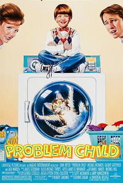 Problem Child - Dennis Dugan