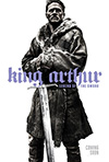 King Arthur: Legend of the Sword, Guy Ritchie