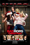 A Bad Moms Christmas, Jon Lucas, Scott Moore