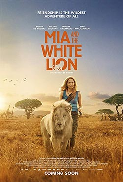 Mia and the White Lion - Gilles de Maistre