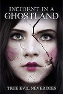 Incident in a Ghostland, Pascal Laugier