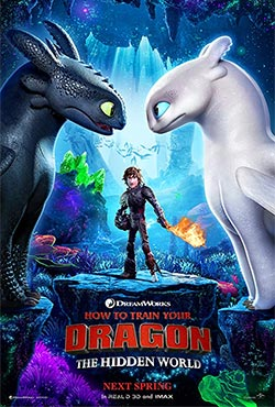 How to Train Your Dragon 3: The Hidden World - Dean DeBlois