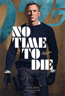 No Time to Die - Cary Joji Fukunaga